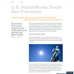 South San Francisco Urgent Care Talks Women's Health and Bike Safety