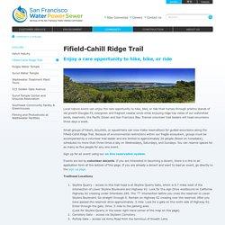 San Francisco Public Utilities Commission : Fifield-Cahill Ridge Trail