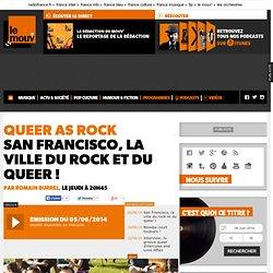 San Francisco, la ville du rock et du queer