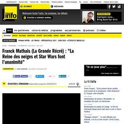 """Franck Mathais (La Grande Récré) : """"La Reine des neiges et Star Wars font l'unanimité"""""""