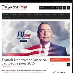 Franck Underwood se lance en campagne