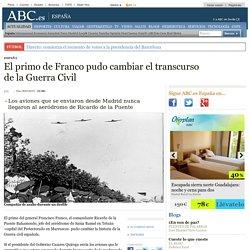 El primo de Franco pudo cambiar el transcurso de la Guerra Civil