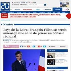 Pays de la Loire: François Fillon se serait aménagé une salle de prière au conseil régional