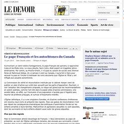 Le pape François et les autochtones du Canada