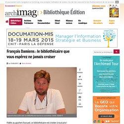 François Damiens : le bibliothécaire que vous espérez ne jamais croiser