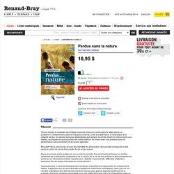 FRANCOIS CARDINAL - Perdus sans la nature - Maternité & Famille