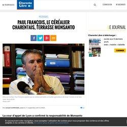 Paul François, le céréalier charentais, terrasse Monsanto