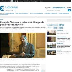 François Chérèque a présenté à Limoges le plan contre la pauvreté