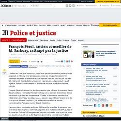 François Pérol, ancien conseiller de M.Sarkozy, rattrapé par la justice