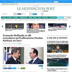 François Hollande se dit convaincu qu'il affrontera Nicolas Sarkozy en 2017