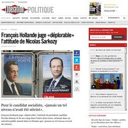 François Hollande juge «déplorable» l'attitude de Nicolas Sarkozy