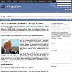 François Dubet : La déségrégation face à la logique du système