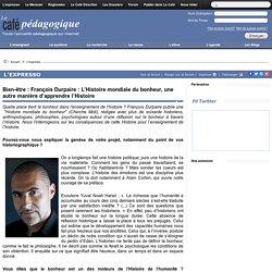 L'Histoire mondiale du bonheur de François Durpaire
