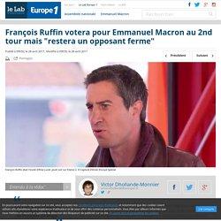 """François Ruffin votera pour Emmanuel Macron au 2nd tour mais """"restera un opposant ferme"""""""