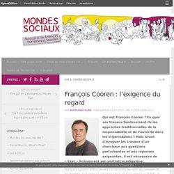 François Cooren: l'exigence du regard – Mondes Sociaux