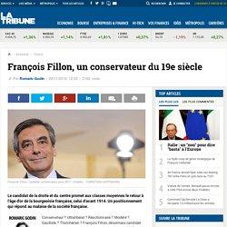 François Fillon, un conservateur du 19e siècle