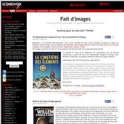 Fait d'images - le blog de françois forcadell sur Iconovox.com
