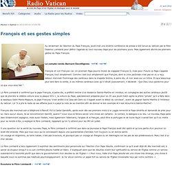 François et ses gestes simples