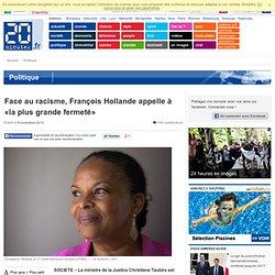 Racisme: François Hollande appelle à «la plus grande fermeté»