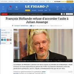 François Hollande refuse d'accorder l'asile à Julian Assange