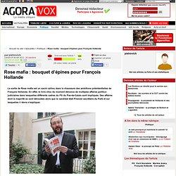Rose mafia : bouquet d'épines pour François Hollande