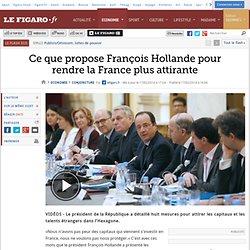 Ce que propose François Hollande pour rendre la France plus attirante