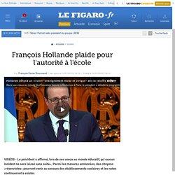 François Hollande plaide pour l'autorité à l'école