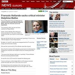 Francois Hollande sacks critical minister Delphine Batho
