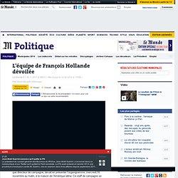 L'équipe de François Hollande dévoilée