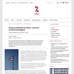 François Hollande en Grèce : cynisme social et écologique