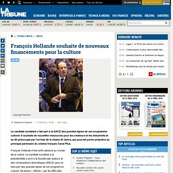 François Hollande souhaite de nouveaux financements pour la culture