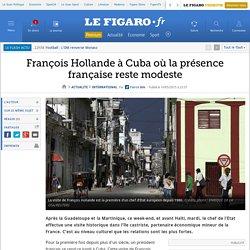 François Hollande à Cuba où la présence française reste modeste