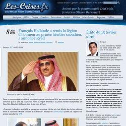 » François Hollande a remis la légion d'honneur au prince héritier saoudien, a annoncé Ryad