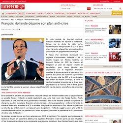 François Hollande dégaine son plan anti-crise - Présidentielle 2012