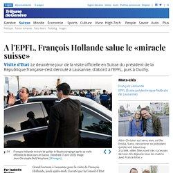 Visite d'Etat: A l'EPFL, François Hollande salue le «miracle suisse»