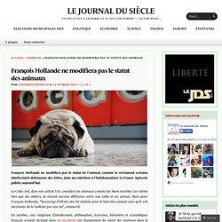 François Hollande ne modifiera pas le statut des animaux