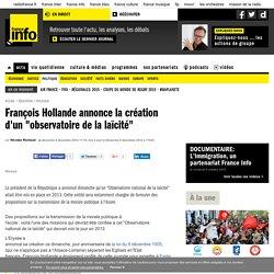 """François Hollande annonce la création d'un """"observatoire de la laïcité"""""""