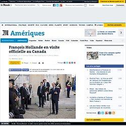 François Hollande en visite officielle au Canada