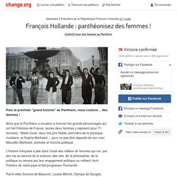 François Hollande : panthéonisez des femmes