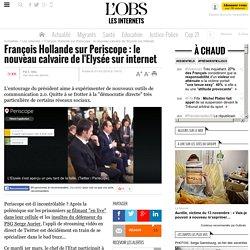 François Hollande sur Periscope : le nouveau calvaire de l'Elysée sur internet