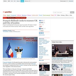 François Hollande seeks to reassure UK and City of London