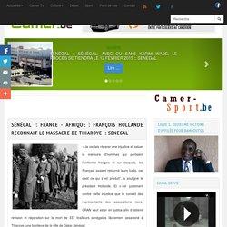 France - Afrique : François Hollande reconnait le massacre de Thiaroye