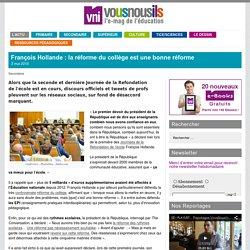 François Hollande : la réforme du collège est une bonne réforme