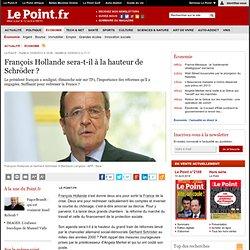 François Hollande sera-t-il à la hauteur de Schröder ?