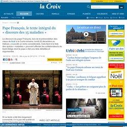 Pape François, le texte intégral du «discours des 15 maladies»