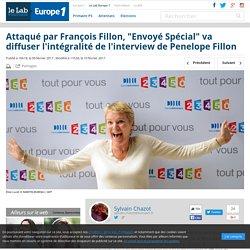 """Attaqué par François Fillon, """"Envoyé Spécial"""" va diffuser l'intégralité de l'interview de Penelope Fillon"""