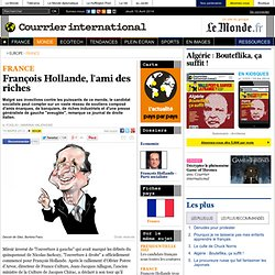 FRANCE • François Hollande, l'ami des riches