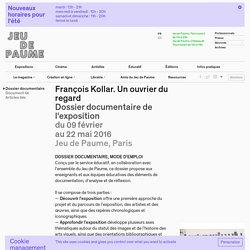 François Kollar. Un ouvrier du regard
