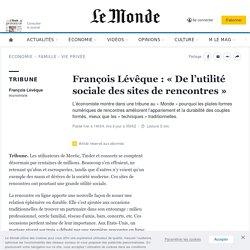 François Lévêque: «De l'utilité sociale des sites de rencontres»