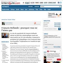 François Hollande : pourquoi vous ne l'aimez pas